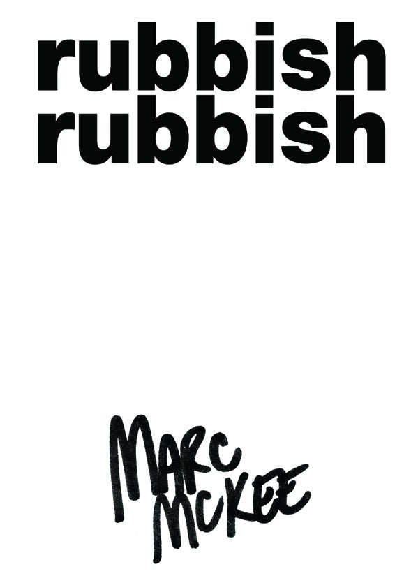 Image of Rubbish Rubbish 13 Marc McKee Snake