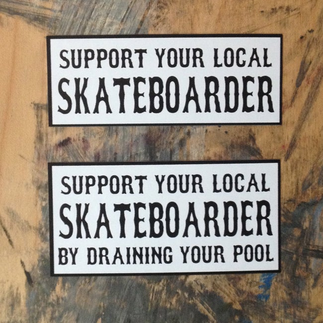 Image of Support Your Local Skateboarder Stickers