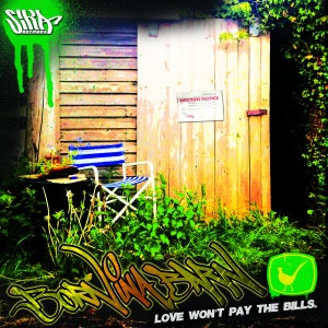Image of BORN INA BARN: Love Won't Pay the Bills (SIKA records)