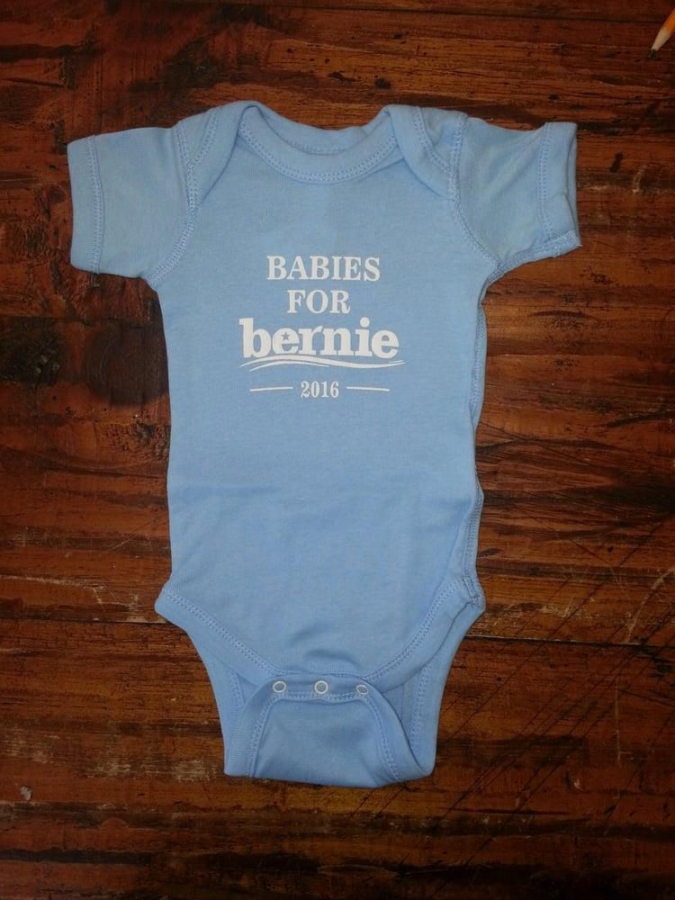 Image of Babies for Bernie - Bernie Sanders 2016 - Baby onesie / bodysuit