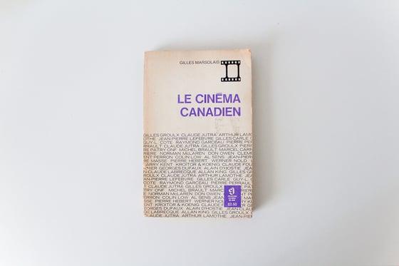 Image of Le cinéma canadien (Gilles Marsolais)
