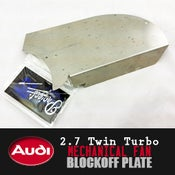 Image of PROJECTB5 - AUDI 2.7TT MECHANICAL FAN BLOCKOFF