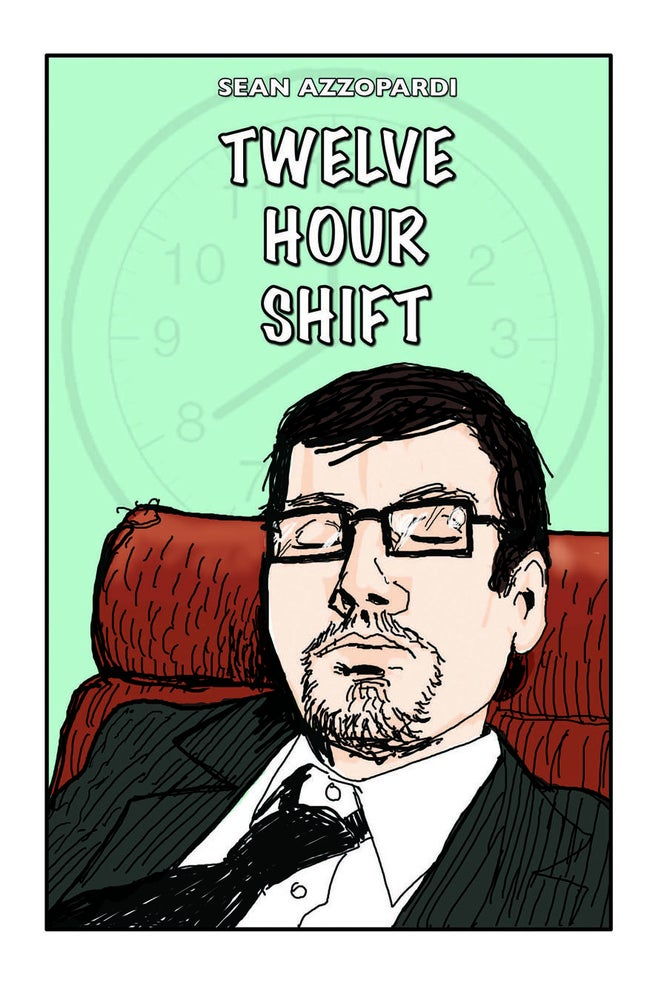 Image of Twelve Hour Shift