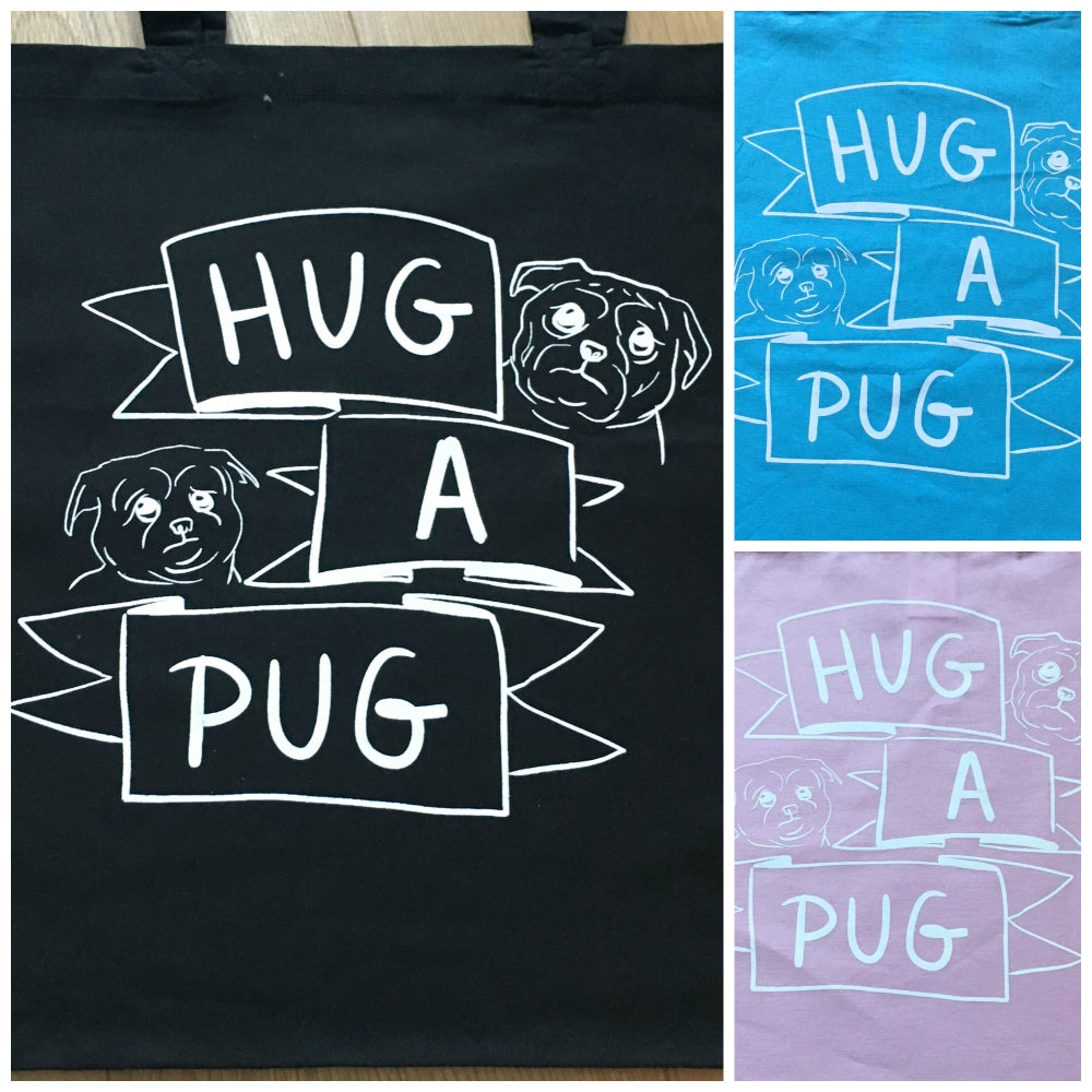 Image of HUG A PUG - Tote Bag