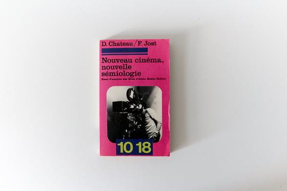 Image of Nouveau cinéma, nouvelle sémiologie (D. Chateau et F. Jost)