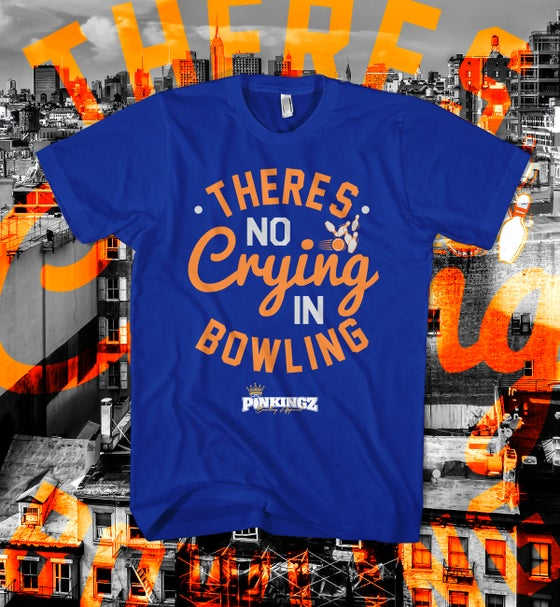 Image of Pinkingz Bowling T-Shirt - There's No Crying In Bowling || Royal Blue Silver Orange