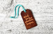 Image of Leather Luggage Tag - And So The Adventure Begins