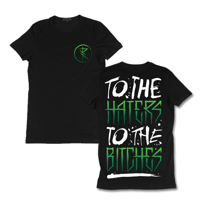 Image of To the haters to the bitches ''Green logo'' t-shirt