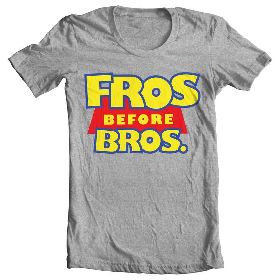 Image of Fros Before Bros Tee