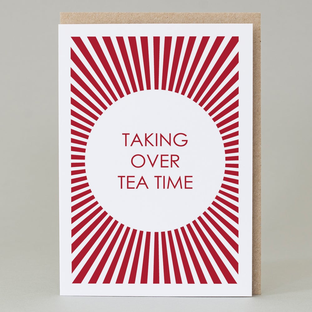 Image of Taking over tea time (card)