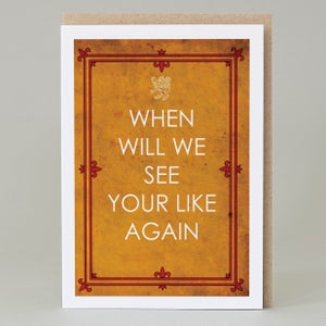 Image of When will we see your likes again (card)