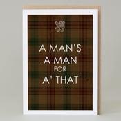Image of A man's a man (card)