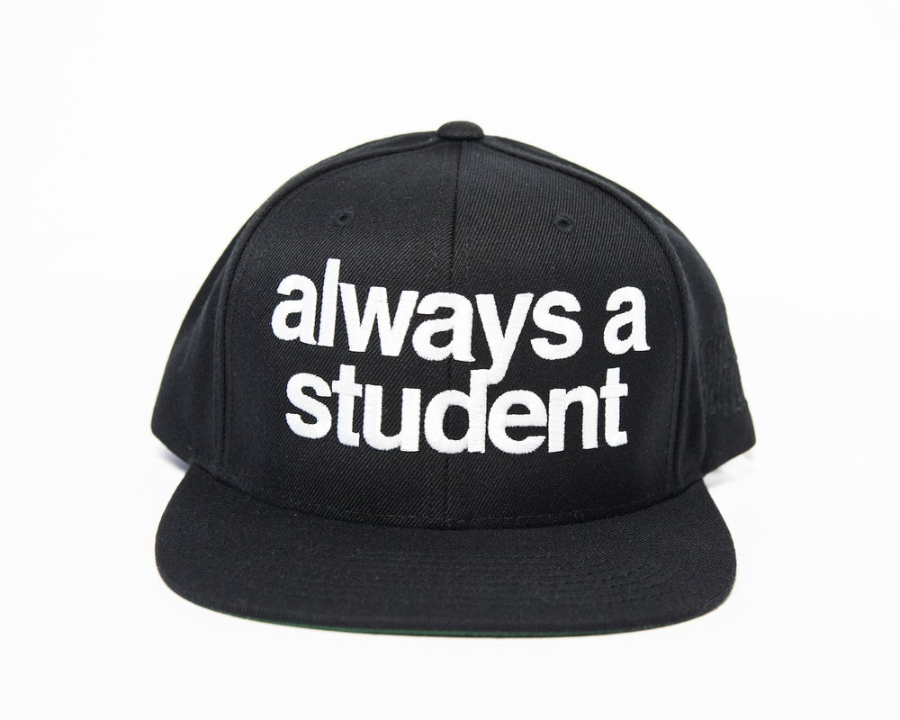 Image of Always A Student Snapback Hat - Black