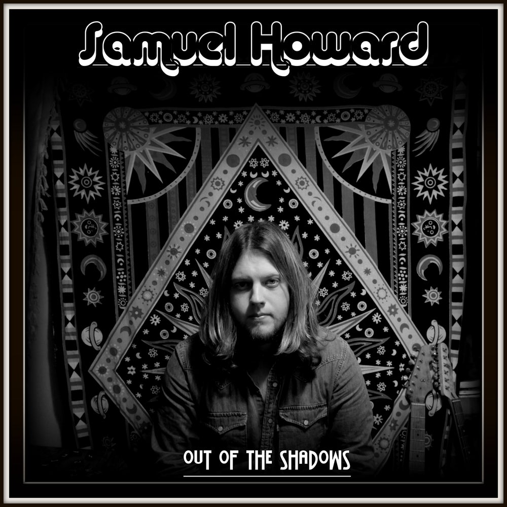 Image of Samuel Howard - Out Of The Shadows CD