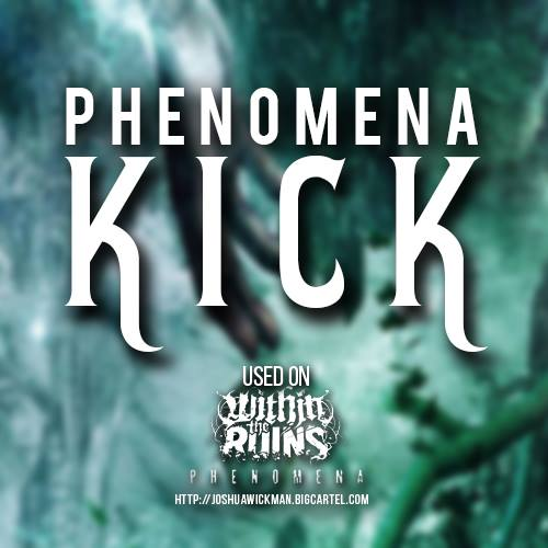 Image of Phenomena Kick