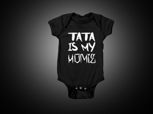 Image of Kids - Tata is My Homie Onsie