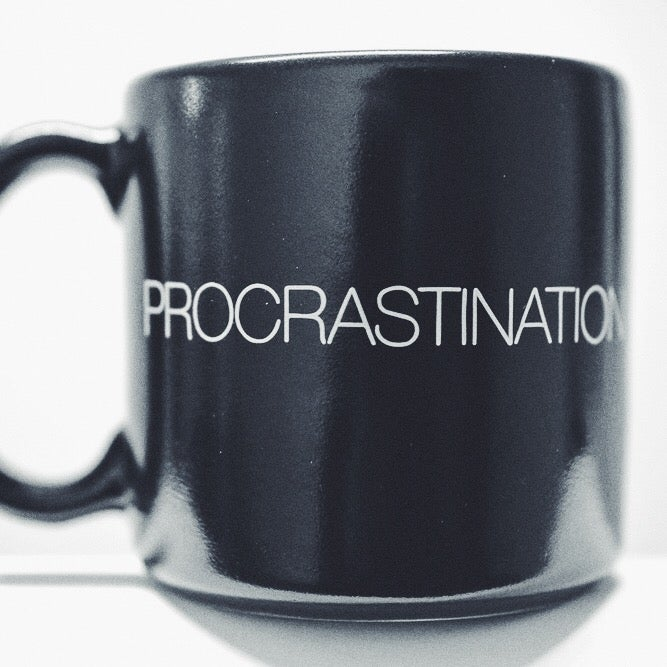 Image of PROCRASTINATION mug