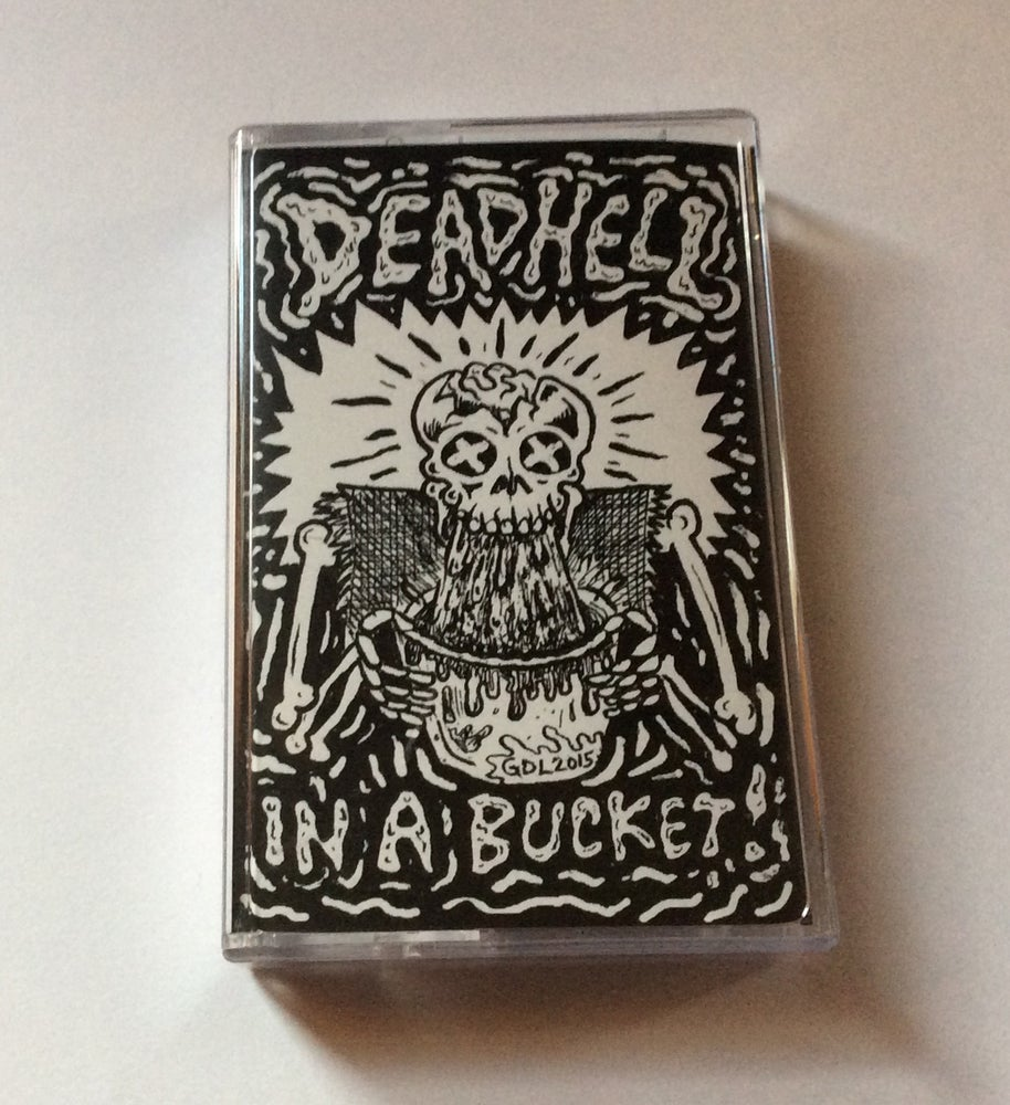 Image of DEAD HELL IN A BUCKET COMPILATION CASSETTE
