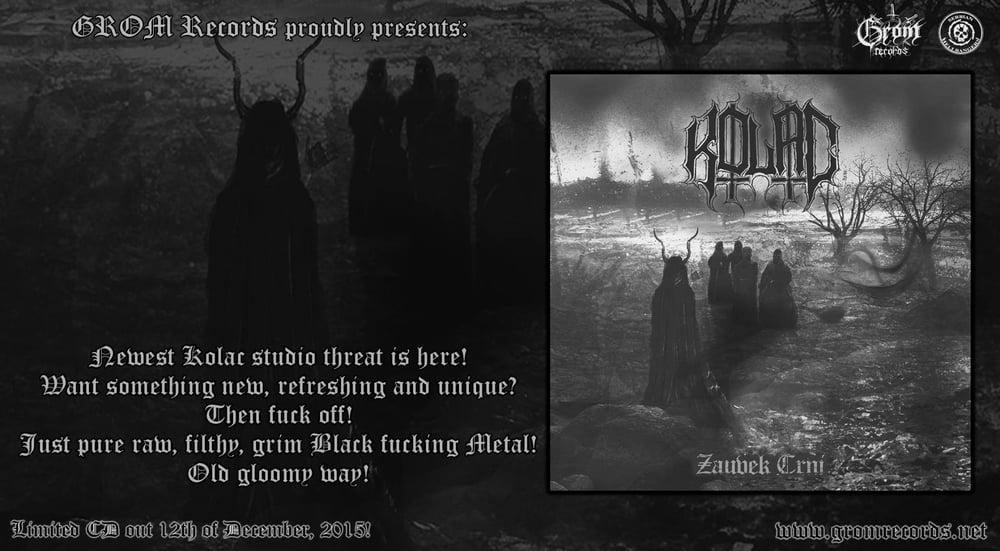Image of Kolac - Zauvek Crni - 2015 (CD)