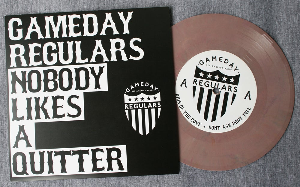 Image of Nobody Likes A Quitter 7 Inch