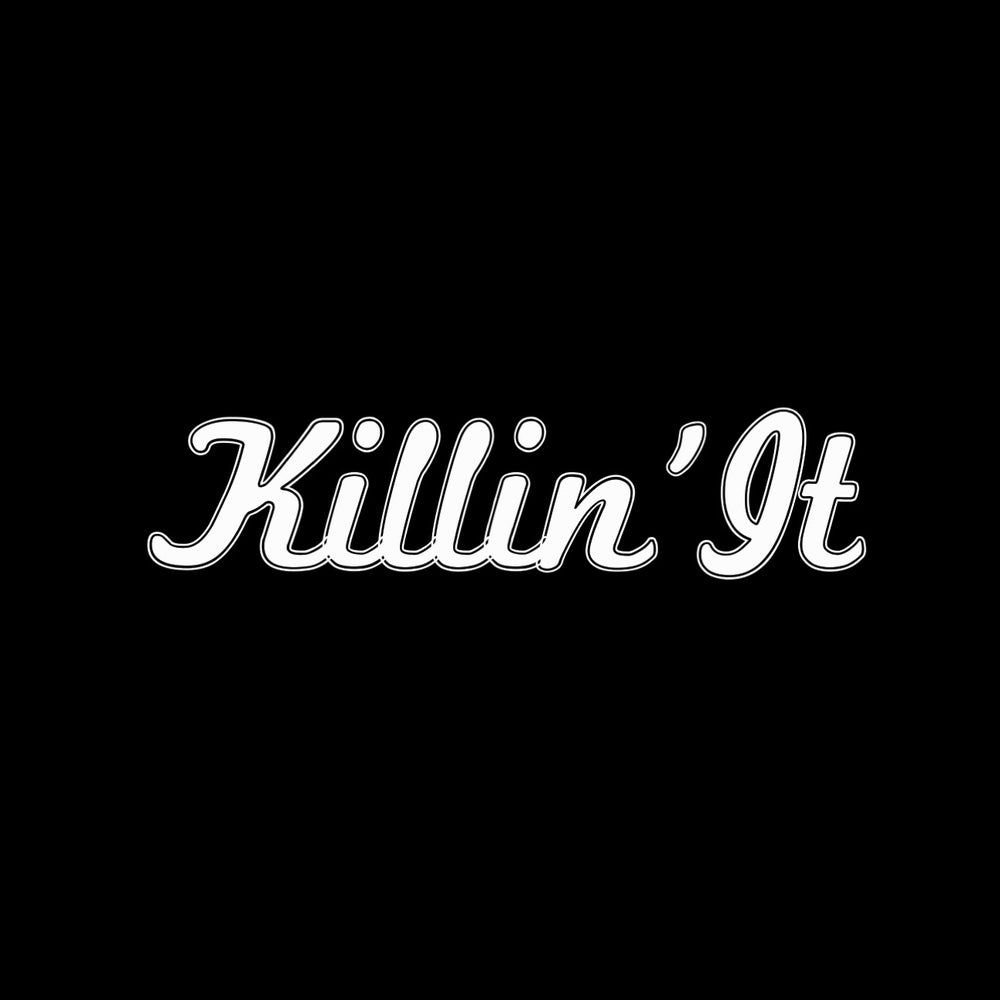 Image of Killin' It