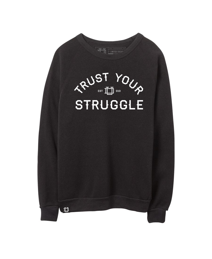 Image of Trust Your Struggle Crewneck-Black