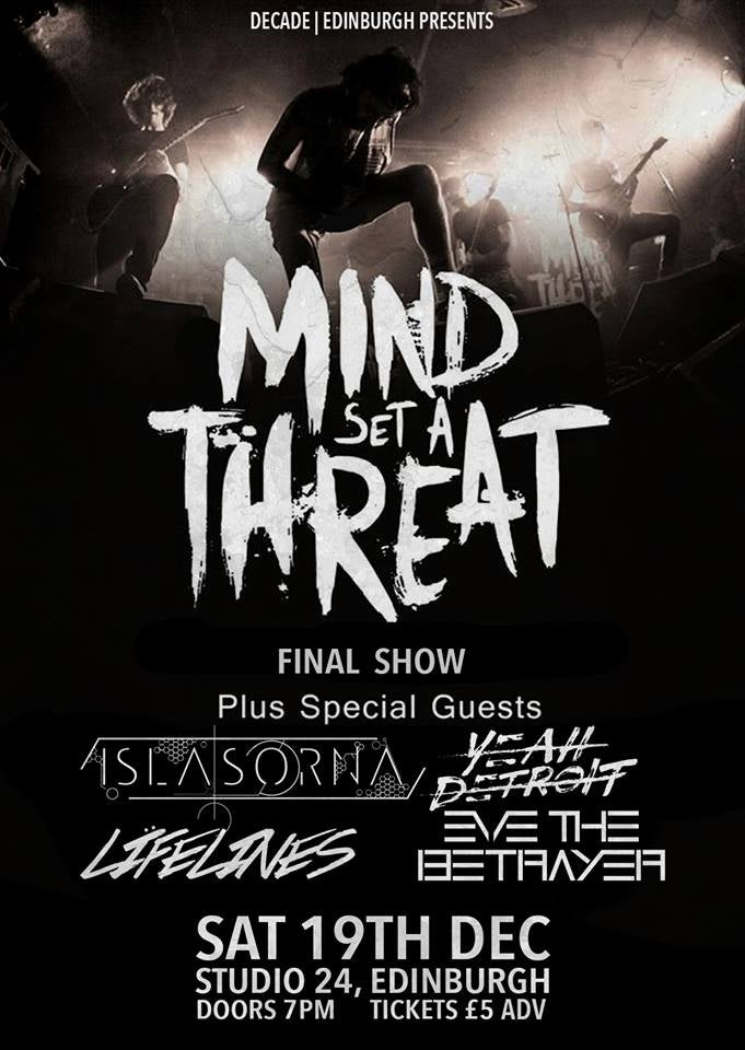 Image of LAST EVER SHOW w/ Mind Set A Threat and more.