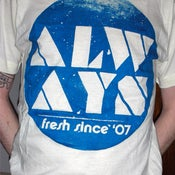 Image of FRESH SINCE 07 tee!