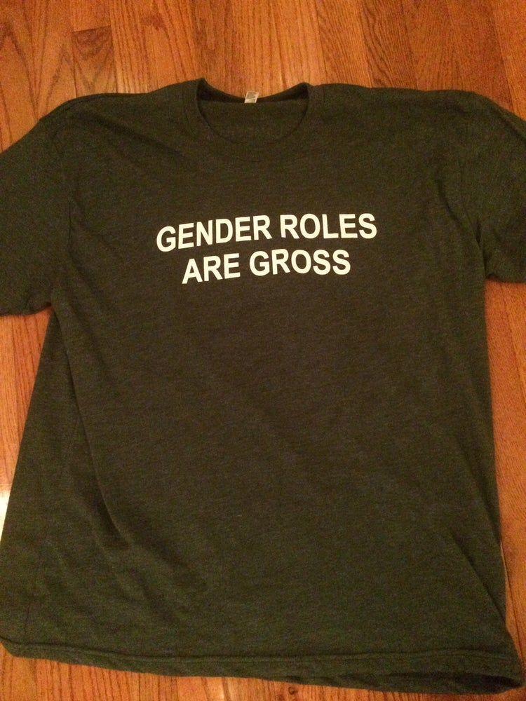 Image of GENDER ROLES T-Shirt