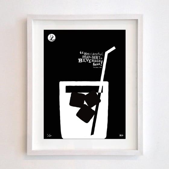 Image of Big Lebowski 'Beverage Here' (2013)