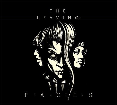 Image of The Leaving - Faces (CD/Digi-Sleeve - Out Feb. 26th 2016)