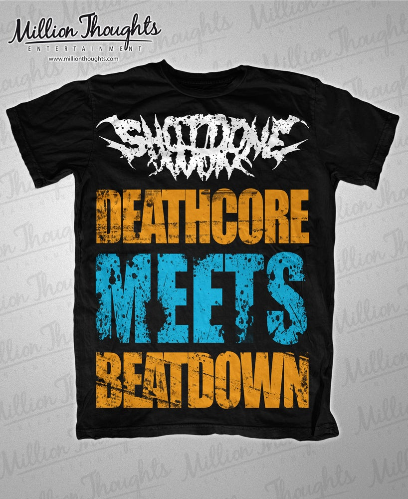 Image of 'Deathcore Meets Beatdown' Shirt