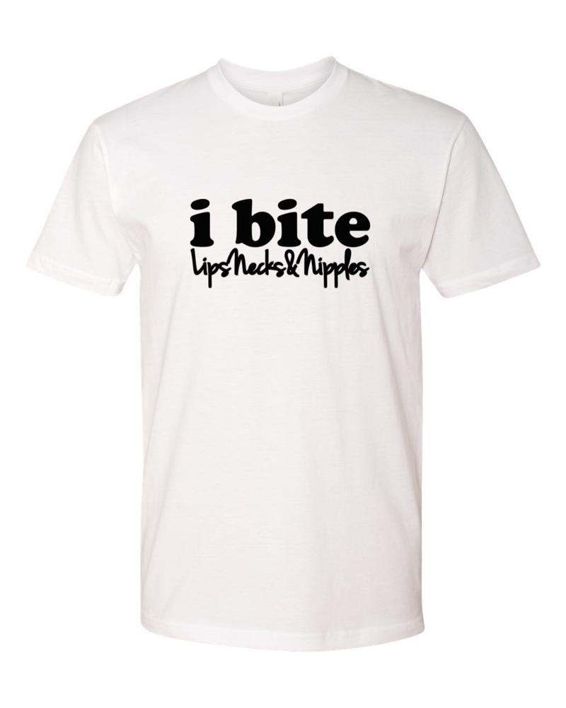 Image of i bite lips, necks & nipples shirt