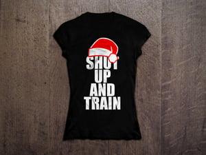 Image of Womens Christmas Shut Up & Train Blk/Wht Tshirt