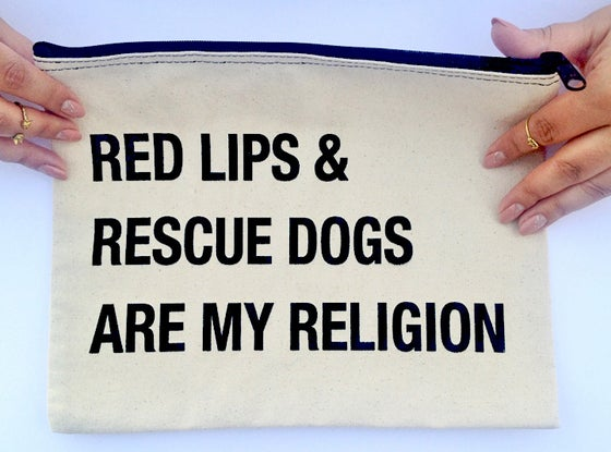 Image of Red Lips & Rescue Dogs are my religion makeup bag collab with The Little Foxes