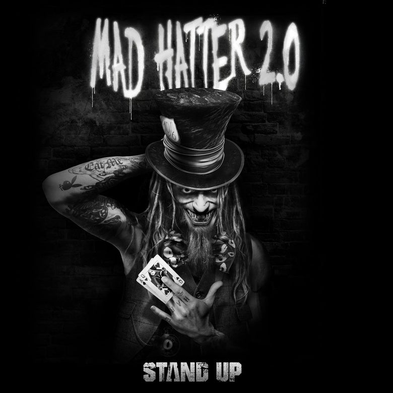 Image of STAND UP! The New Triple Play Single From Mad Hatter 2.0