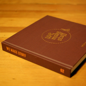 Image of WeMakeStuff Volume 02 / Collector Hardcover