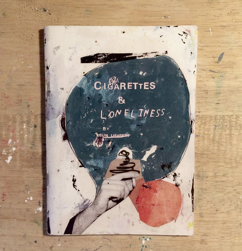Image of 'Cigarettes & Loneliness' Zine