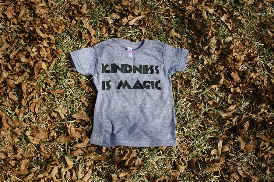 Image of KINDNESS IS MAGIC