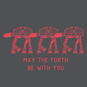 Image of 'May the Forth be with you' T-shirt