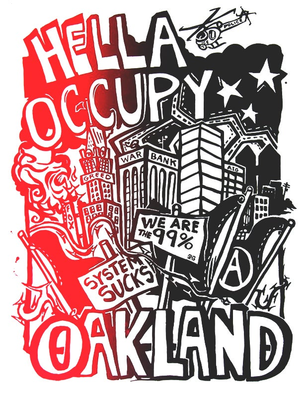Image of Hella Occupy Oakland Silk Screened Poster