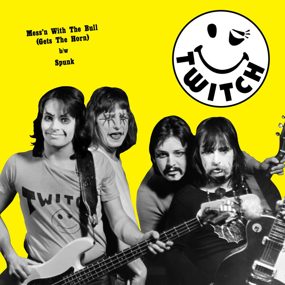 "Image of TWITCH – ""Mess'n With the Bull / Spunk"" (1976) 7"" 45"