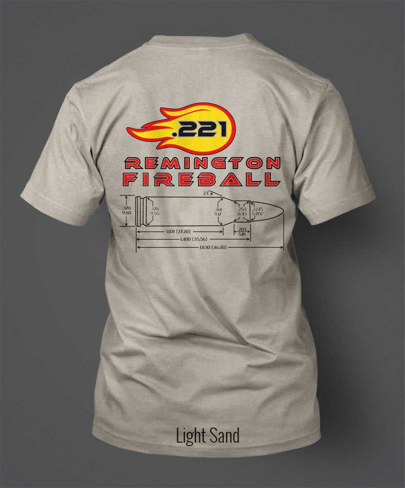 Image of .221 Remington Fireball T-Shirt - Great Ball of Fire!