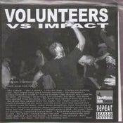 "Image of VOLUNTEERS (UK) / IMPACT (UK) SPLIT 7"" (HALF PRICE!)"