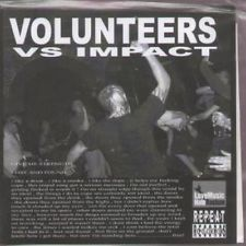 Image of VOLUNTEERS (UK) / IMPACT (UK) SPLIT 7""