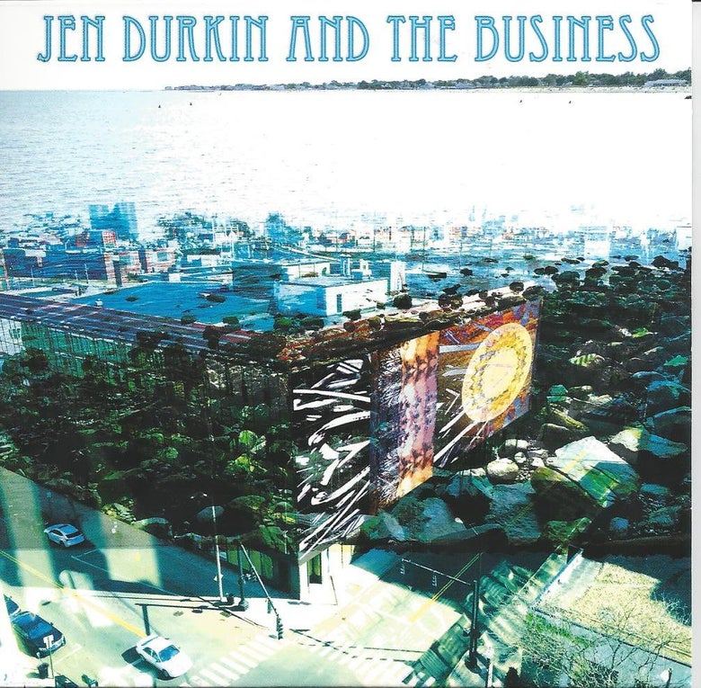 Image of JEN DURKIN AND THE BUSINESS
