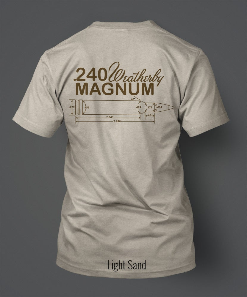 Image of .240 Weatherby Magnum T-Shirt