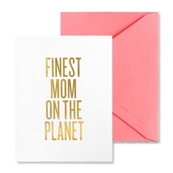 Image of FINEST MOM ON THE PLANET Card