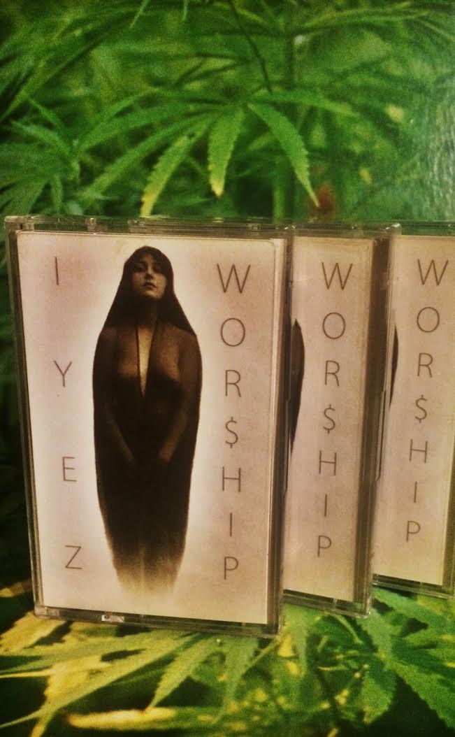 Image of IYEZ - WOR$HIP cassette ep