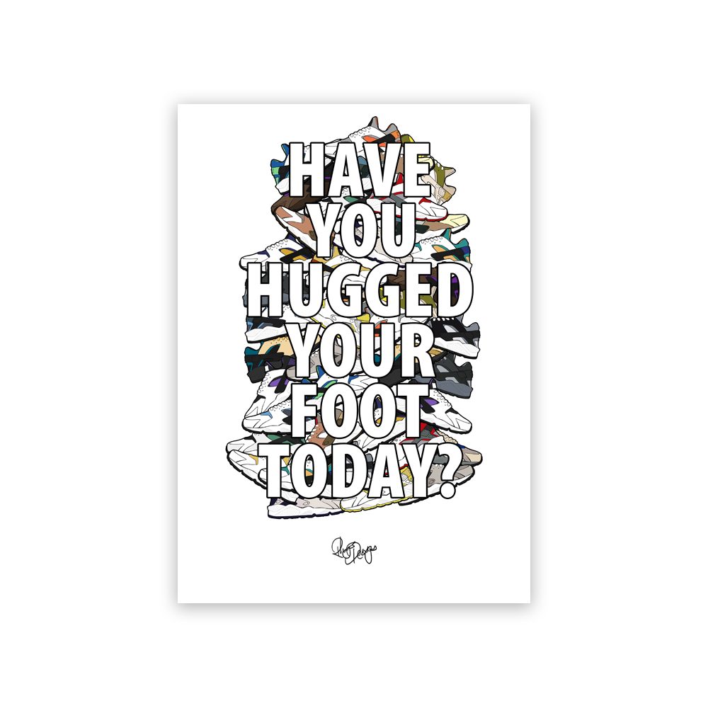 Image of Have You Hugged Your Foot Today?